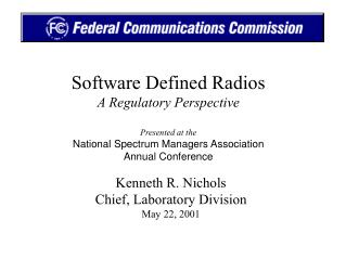 Kenneth R. Nichols Chief, Laboratory Division May 22, 2001