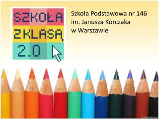 Szkoła Podstawowa nr 146 im. Janusza Korczaka w Warszawie