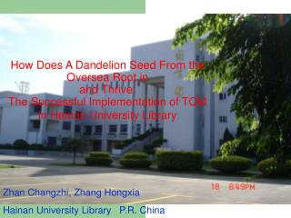 Zhan Changzhi, Zhang Hongxia Hainan University Library   P.R. China