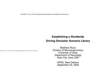 Establishing a Worldwide  Driving Simulator Scenario Library Matthew Rizzo