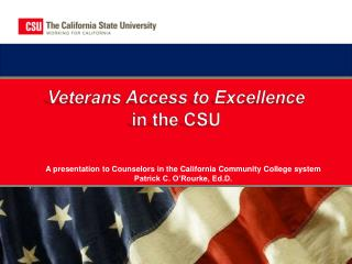 Veterans Access to Excellence  in the CSU