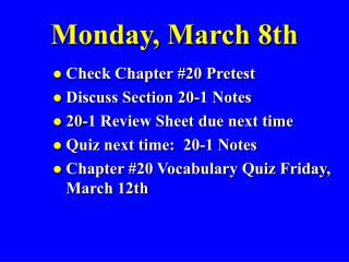 Monday, March 8th