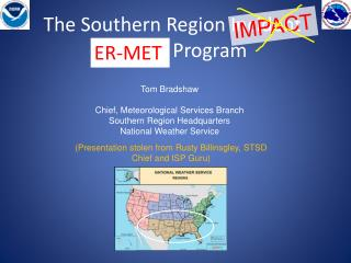 The Southern Region Incident Support Program