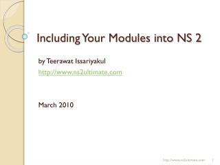 Including Your Modules into NS 2