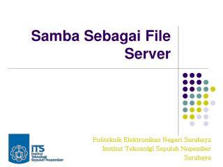 Samba Sebagai File Server