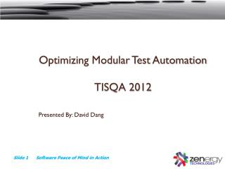 Optimizing Modular Test Automation TISQA 2012