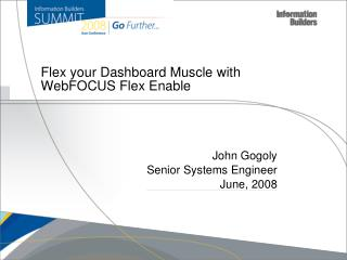 Flex your Dashboard Muscle with WebFOCUS Flex Enable