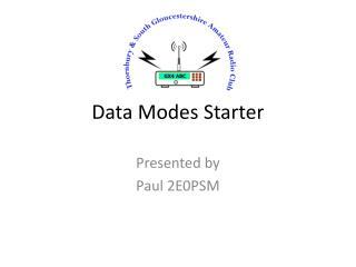 Data Modes Starter