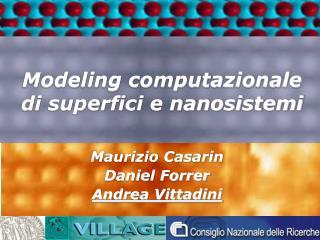 Modeling computazionale di superfici e nanosistemi