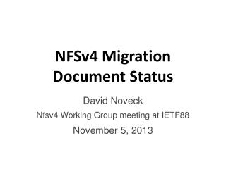 NFSv4 Migration Document Status