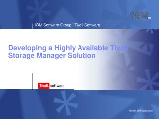 Developing a Highly Available Tivoli Storage Manager Solution