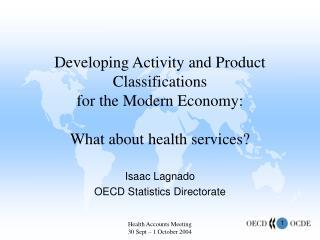 Isaac Lagnado OECD Statistics Directorate
