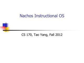 Nachos Instructional OS