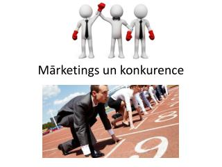 Mārketings un konkurence