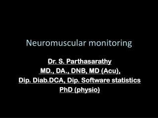 Neuromuscular monitoring