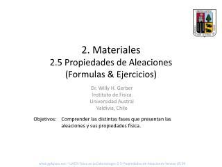 2 . Materiales 2.5 Propiedades de Aleaciones (Formulas & Ejercicios)
