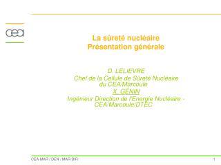 La sûreté nucléaire  Présentation générale D. LELIEVRE