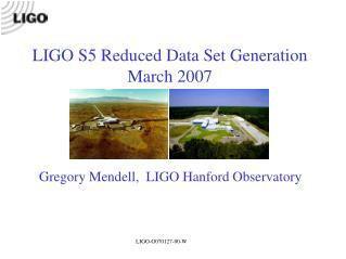 Gregory Mendell,  LIGO Hanford Observatory