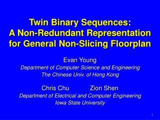 Twin Binary Sequences: A Non-Redundant Representation for General Non-Slicing Floorplan