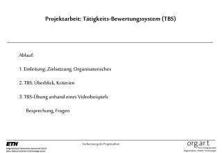 Projektarbeit: T�tigkeits-Bewertungssystem (TBS)
