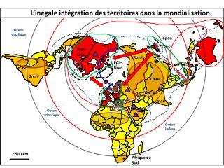 L'inégale intégration des territoires dans la mondialisation.