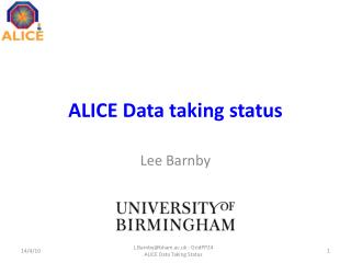 ALICE Data taking status