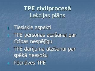 TPE civilprocesā Lekcijas plāns