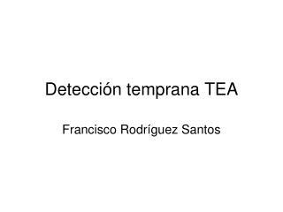Detección temprana TEA