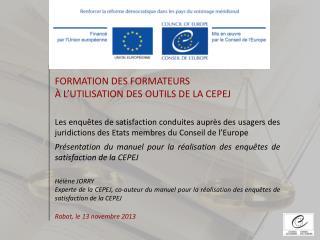Présentation du manuel pour la réalisation des enquêtes de satisfaction de la CEPEJ