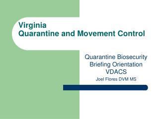 Virginia Quarantine and Movement Control