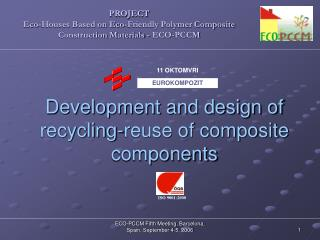 Development and design of recycling-reuse of composite components
