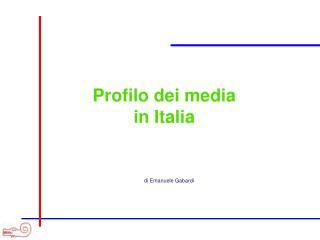 Profilo dei media in Italia