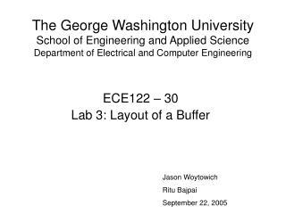 ECE122 – 30 Lab 3: Layout of a Buffer