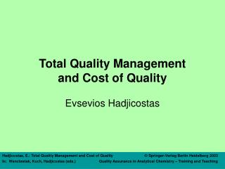 Total Quality Management and Cost of Quality