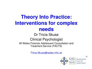 Theory Into Practice: Interventions for complex needs