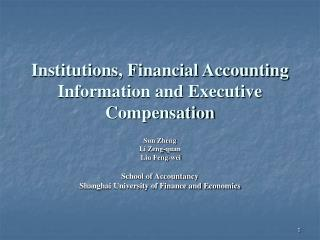 Institutions, Financial Accounting Information and Executive Compensation