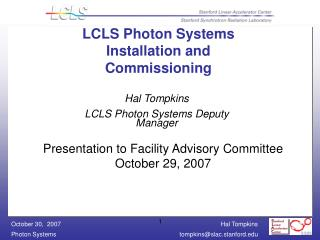LCLS Photon Systems Installation and Commissioning