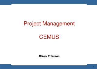 Project Management CEMUS