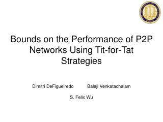 Bounds on the Performance of P2P Networks Using Tit-for-Tat Strategies