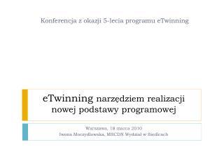 eTwinning  narzędziem realizacji  nowej podstawy programowej