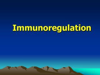 Immunoregulation