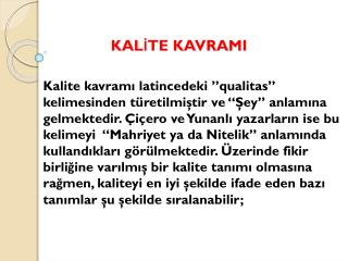 KALİTE KAVRAMI