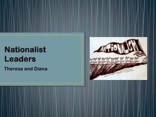 Nationalist Leaders
