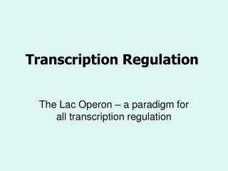 Transcription Regulation