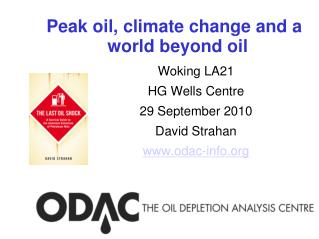 Peak oil, climate change and a world beyond oil