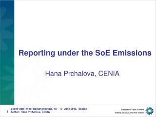 Reporting under the  SoE  Emissions
