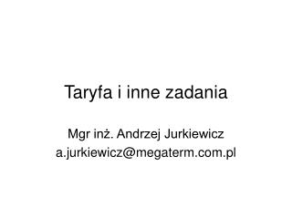 Taryfa i inne zadania
