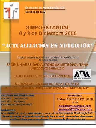 """SIMPOSIO ANUAL 8 y 9 de Diciembre 2008 """"ACTUALIZACIÓN EN NUTRICIÓN"""""""