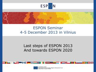 ESPON Seminar 4-5 December 2013 in Vilnius