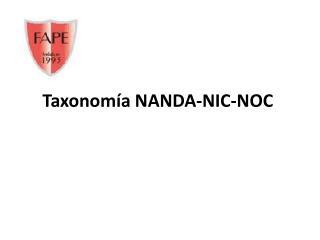 Taxonomía NANDA-NIC-NOC